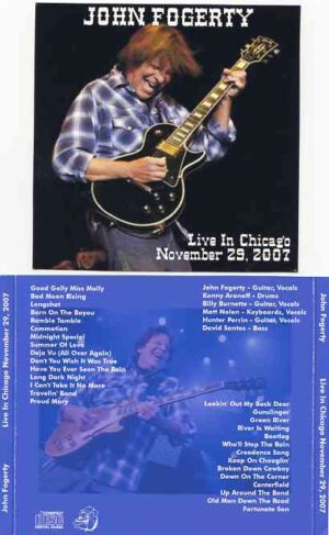 Creedence Clearwater Revival / John Fogerty - Live in Chicago 2007 ( 2 CD!!!!! ) ( John Fogerty Live in Chicago , November 29th , 2007 )
