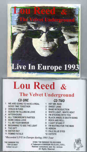 Lou Reed / Velvet Underground - Live In Europe 1993 ( Swingin' Pig ) ( 2 CD!!!!! SET )