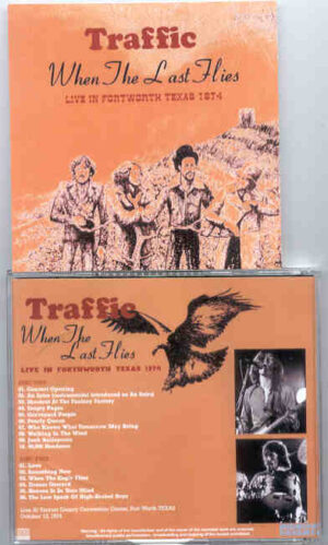 Traffic - When The Last Flies ( 2 CD!!!!! set ) ( Tarrant County , Texas , USA , October 12th , 1974 )