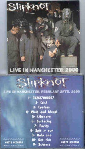 Slipknot - Live In Manchester 2000 ( Manchester , UK , February 29th , 2000 )