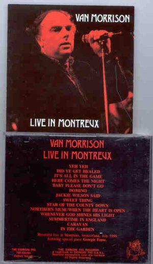 Van Morrison - Live In Montreaux  ( Swingin' Pig )