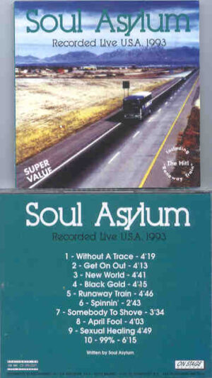 Soul Asylum - Recorded Live In The USA 1993 ( On Stage )