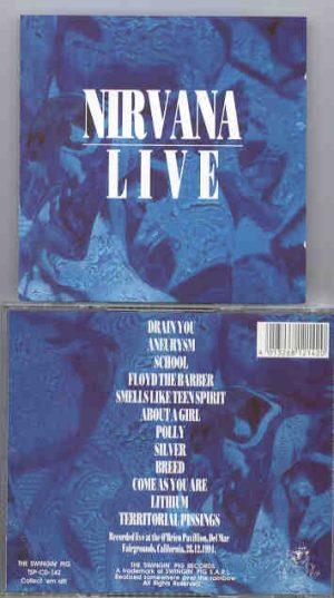 Nirvana - Live   ( Swingin' Pig )