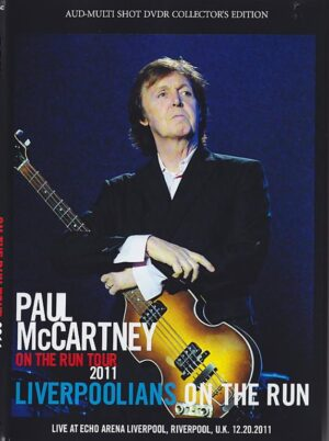 DVD Paul McCartney - Liverpoolians On The Run ( Echo Arena , Liverpool , UK , December 20th , 2011 )