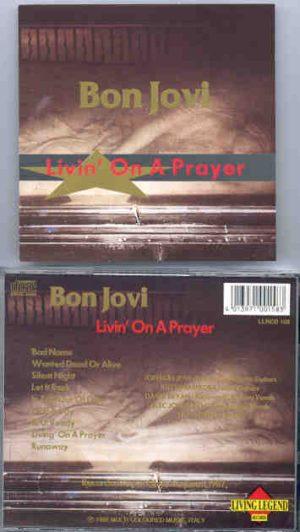 Bon Jovi - Living On A Prayer ( Living Legend )