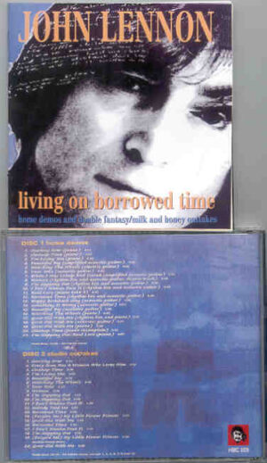 John Lennon - Living On Borrowed Time ( 2 CD!!!!! set & 22 pages booklet )  ( His Master's Choice )