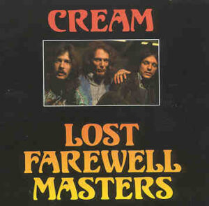 Jack Bruce - Lost Farewell Masters ( CREAM ) ( 3 CD SET ) ( Live 1967-68 ) ( USA & Sweden )