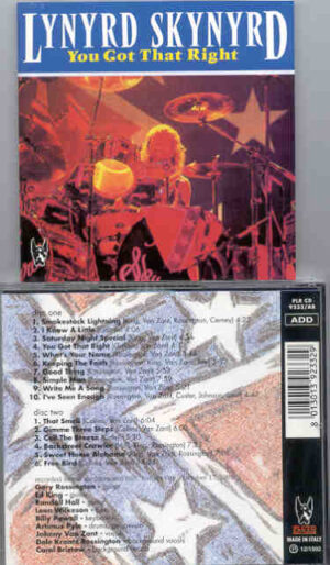 Lynyrd Skynyrd - You Got That Right ( Great Dane ) ( 2 CD!!!!! set ) ( Memorial Hall , Kansas City , October 17th , 1991 )