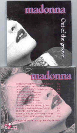 Madonna - Out Of The Groove ( Great Dane - Red Phantom ) ( Chicago , May 18th , 1985 )