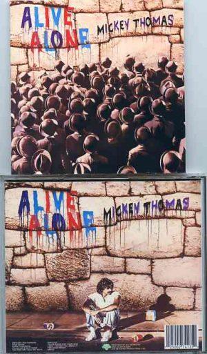 Jefferson Airplane - Alive Alone ( Mickey Thomas solo album on cd )