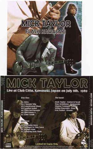 Mick Taylor - Flash Kawasaki ( Live at Club Citta , Kawasaki , Japan , July 8th , 1989 )