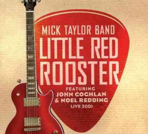 Mick Taylor - Little Red Rooster ( Feat. John Coghlan & Noel Redding Live in Hungary 2001 )