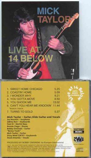 Mick Taylor - Live At 14 Below ( Live in Santa Monica , California , USA , February 1st , 1995 )