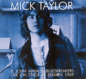 Mick Taylor - Live in Bremen 1969 with John Mayall The Bluesbreakers