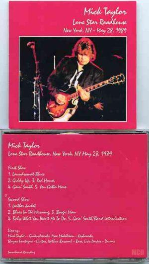 Mick Taylor - Lone Star Roadhouse New York ( May 28th , 1989 ) ( 2 CD!!!!! SET )