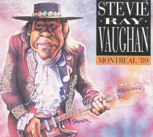 Stevie Ray Vaughan - Montreal '89 ( Live in Montreal , Canada )