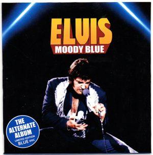 Elvis Presley - Moody Blue ( The Alternate Album )