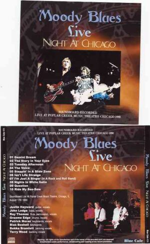 The Moody Blues - Live Night At Chicago ( Popular Creek Music Theatre , Chicago , IL , August 17th , 1990 )