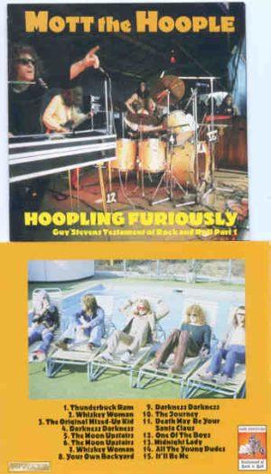 Mott The Hoople - Hoopling Furiously ( Live BBC 1971 material + 3 Live bonus Tracks )