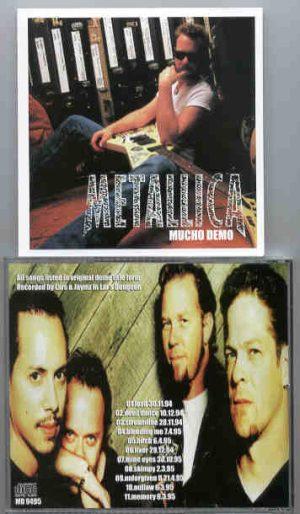 Metallica - Mucho Demo ( Rare Demos 1994 - 1995 )
