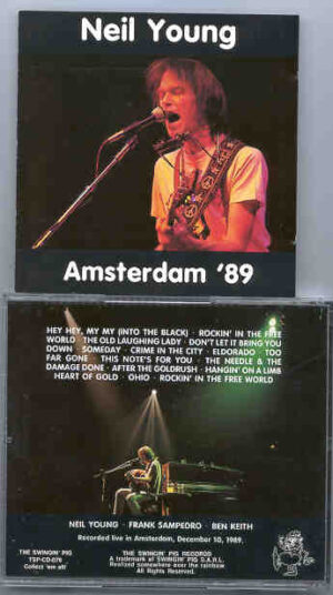 Neil Young / CSNY - Amsterdam  '89   ( Swingin' Pig )  ( Live in Amsterdam , Holland , December 10th , 1989 )