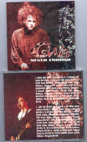 The Cure - Never Enough ( Great Dane Recs ) ( 2 CD!!!!! set ) ( Live 1991 )