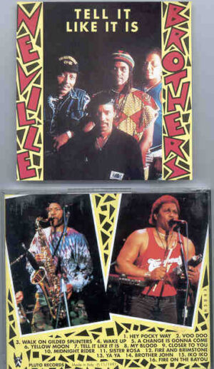 Neville Brother - Tell It Like It Is  ( Pluto Recs ) Live in USA 1988-1991