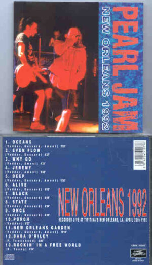 Pearl Jam - New Orleans 1992 ( Tipitina's , New Orleans , LA , April 20th , 1992 )