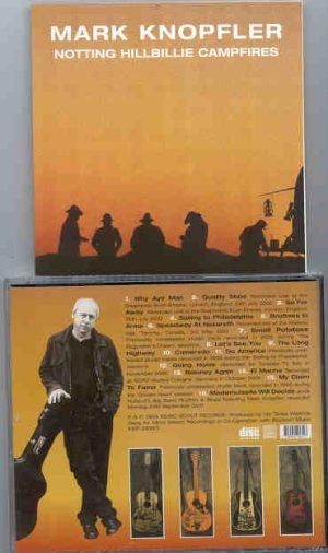 Dire Straits - Notting Hillbillie Campfires ( Rare Tracks 1996 - 2002 )