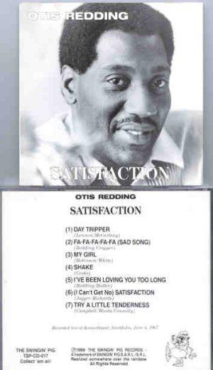 Otis Redding - Satisfaction ( Swingin' Pig )