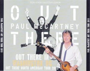 Paul McCartney - Out There In Washington 2013 ( 3 CD + 1 DVD ) ( Live At Nationals Park, Washington, DC, July 12th 2013 )