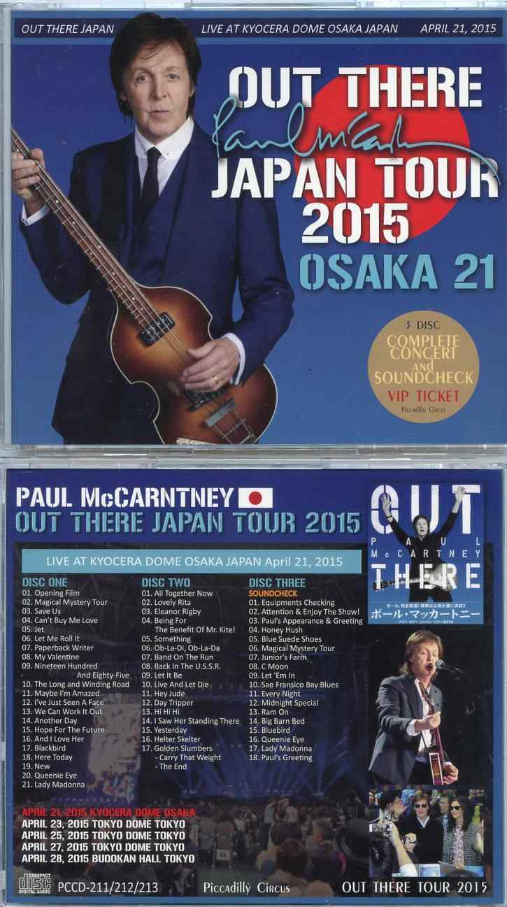Paul McCartney - Out There Japan Tour 2015 Osaka 21st ( 3 CD SET ) (  Kyocera Dome , April 21st )( Piccadilly Circus )