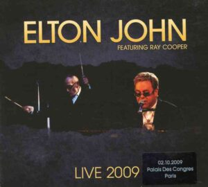 Elton John - Palais Des Congress, Paris 2009 ( 3 CD SET ) ( W Ray Cooper Complete Show in Paris, France, October 2nd , 2009 )