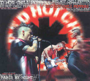 Red Hot Chili Peppers - Paris By Night ( Swingin' Pig ) ( Olympia Paris June 4th , 2002 & Werchter , June 29th , 2002 )