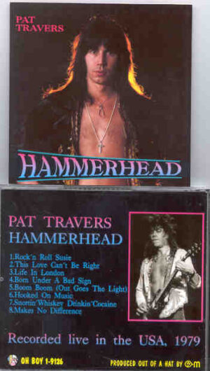 Pat Travers - Hammerhead ( Oh Boy )(Live In USA 1979 )