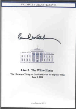 DVD Paul McCartney - Live At The White House 2010   ( Piccadilly Circus )