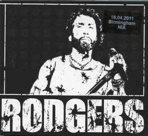 Paul Rodgers - Live In Birmingham April 18th , 2011 ( 3 CD SET ) ( Birmingham , UK )