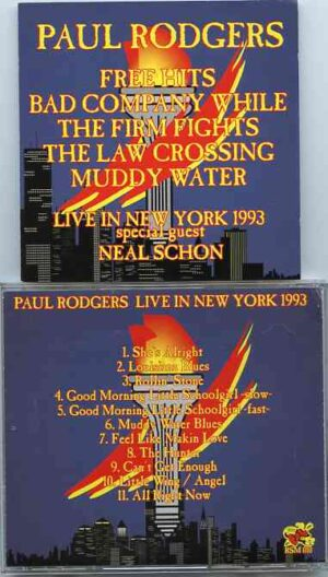 Paul Rodgers - Live In New York 1993 ( with guest Neal Schon )