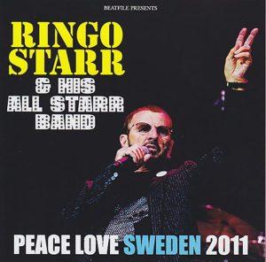 Ringo Starr - Peace Love & Sweden 2011 ( 2 CD!!!!! ) ( Live At Liseberg, Gothenburg, Sweden June 10th 2011 )