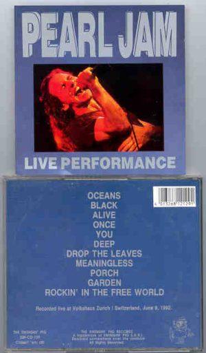 Pearl Jam - Live Performance ( Zurich , June 8th , 1992) ( Swingin' Pig Recs )