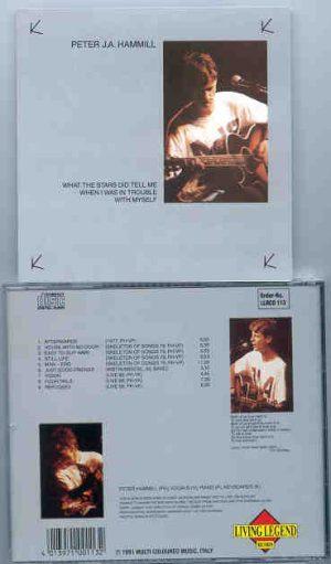 Van Der Graaf Generator - PETER HAMMILL What The Stars Did Tell Me ( Living Legend )