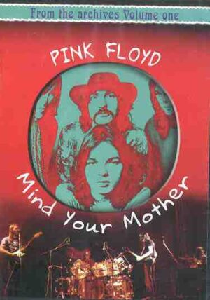 DVD Pink Floyd - Mind Your Mother
