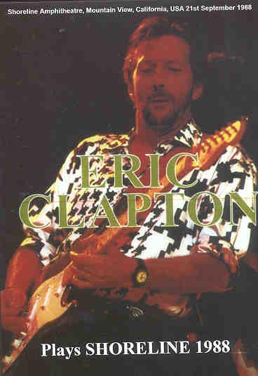DVD Eric Clapton - Plays Shoreline 1988