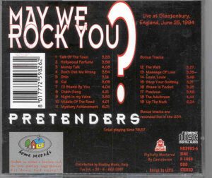 The Pretenders - May We Rock You ? ( Glastonbury , England , June 25th , 1994 )