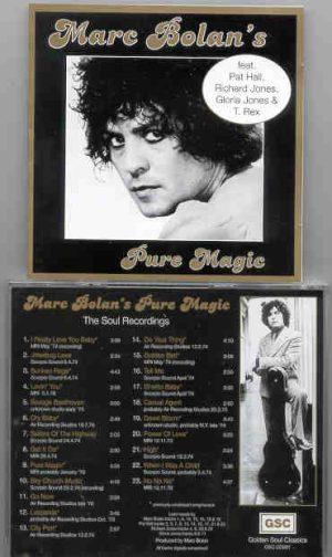 T-REX - Pure Magic ( The Soul Recordings Feat. Pat Hall , Richard Jones , Gloria Jones )