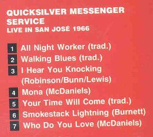 Quicksilver Messenger Service - Live in San Jose 1966