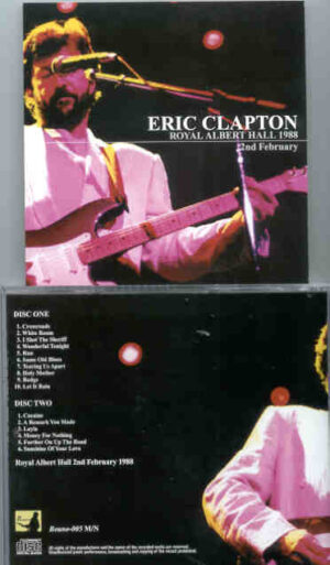 Eric Clapton - 9 Wonderful Nights At Royal Albert Hall 1988 ( February 2nd ) ( 2 CD!!!!! set ) ( Beano )