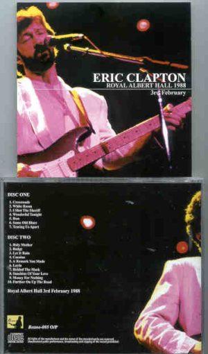Eric Clapton - 9 Wonderful Nights At Royal Albert Hall 1988 ( February 3rd ) ( 2 CD!!!!! set ) ( Beano )