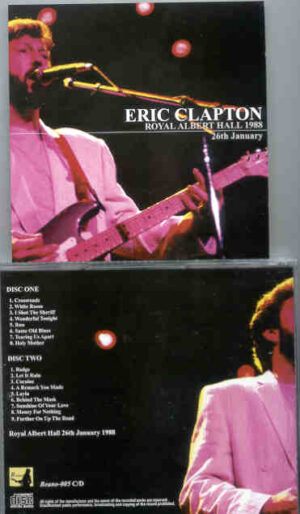 Eric Clapton - 9 Wonderful Nights At Royal Albert Hall 1988 ( January 26th ) ( 2 CD!!!!! set ) ( Beano )