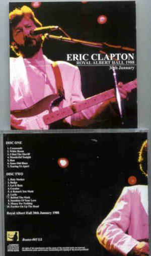 Eric Clapton - 9 Wonderful Nights At Royal Albert Hall 1988 ( January 30th ) ( 2 CD!!!!! set ) ( Beano )